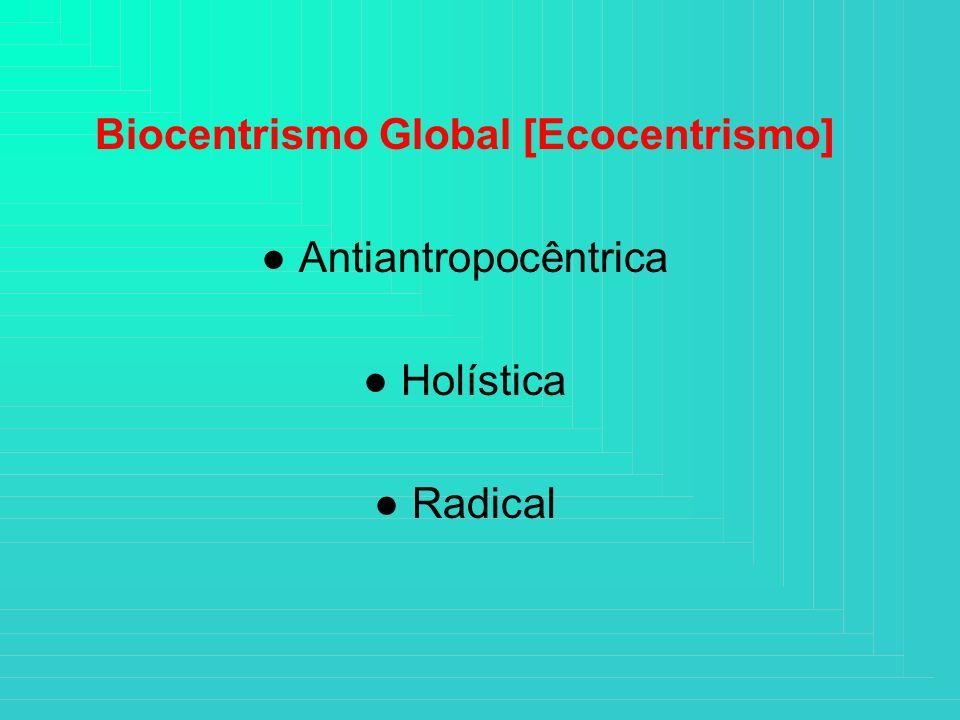 Biocentrismo Global [Ecocentrismo]